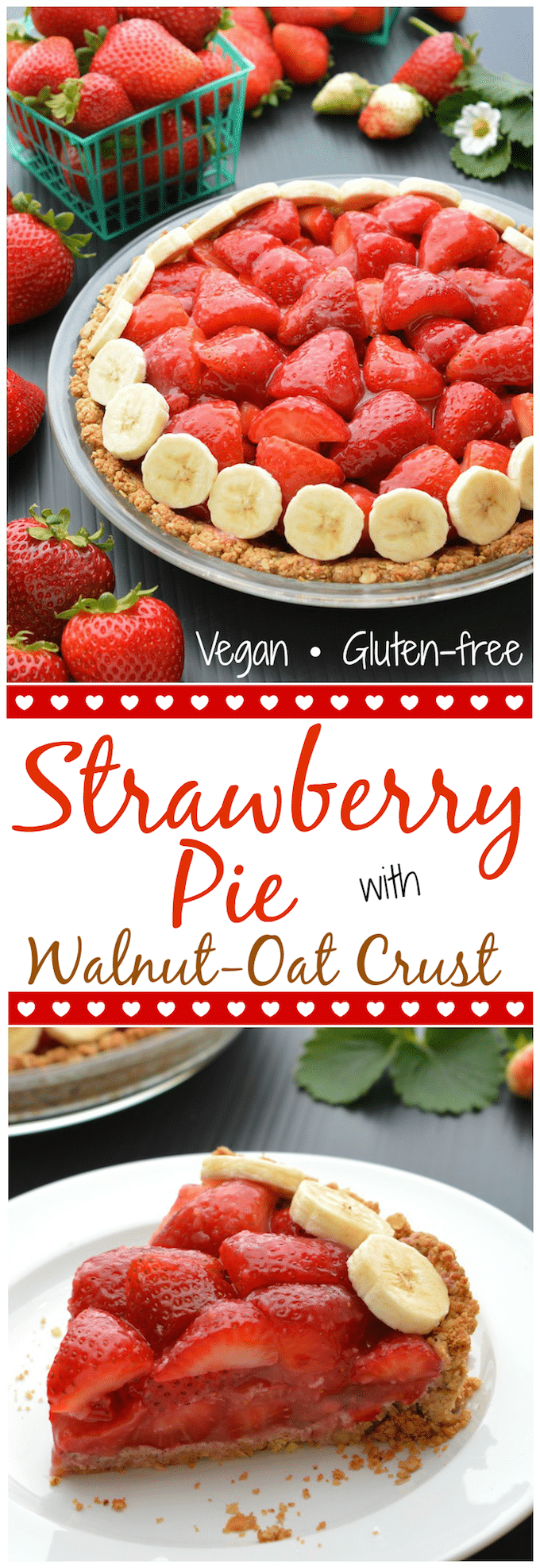 Easy Vegan, Gluten-Free Strawberry Pie with Walnut-Oat Crust.  This pie is super simple to prepare and, hands down, my favorite strawberry pie!  Fresh strawberries piled high inside an amazing walnut-oat crust, this will be your new go to Spring/Summer pie! #veganpie #veganstrawberrypie #glutenfreepie #strawberryrecipe #veganpierecipe #easypierecipe #springpie #summerpie