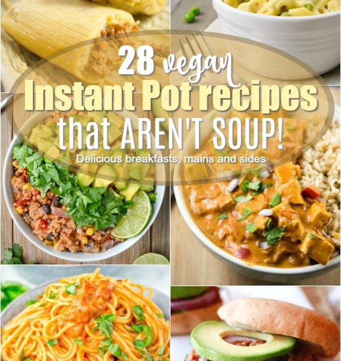A collage of 6 vegan instant pot recipes.