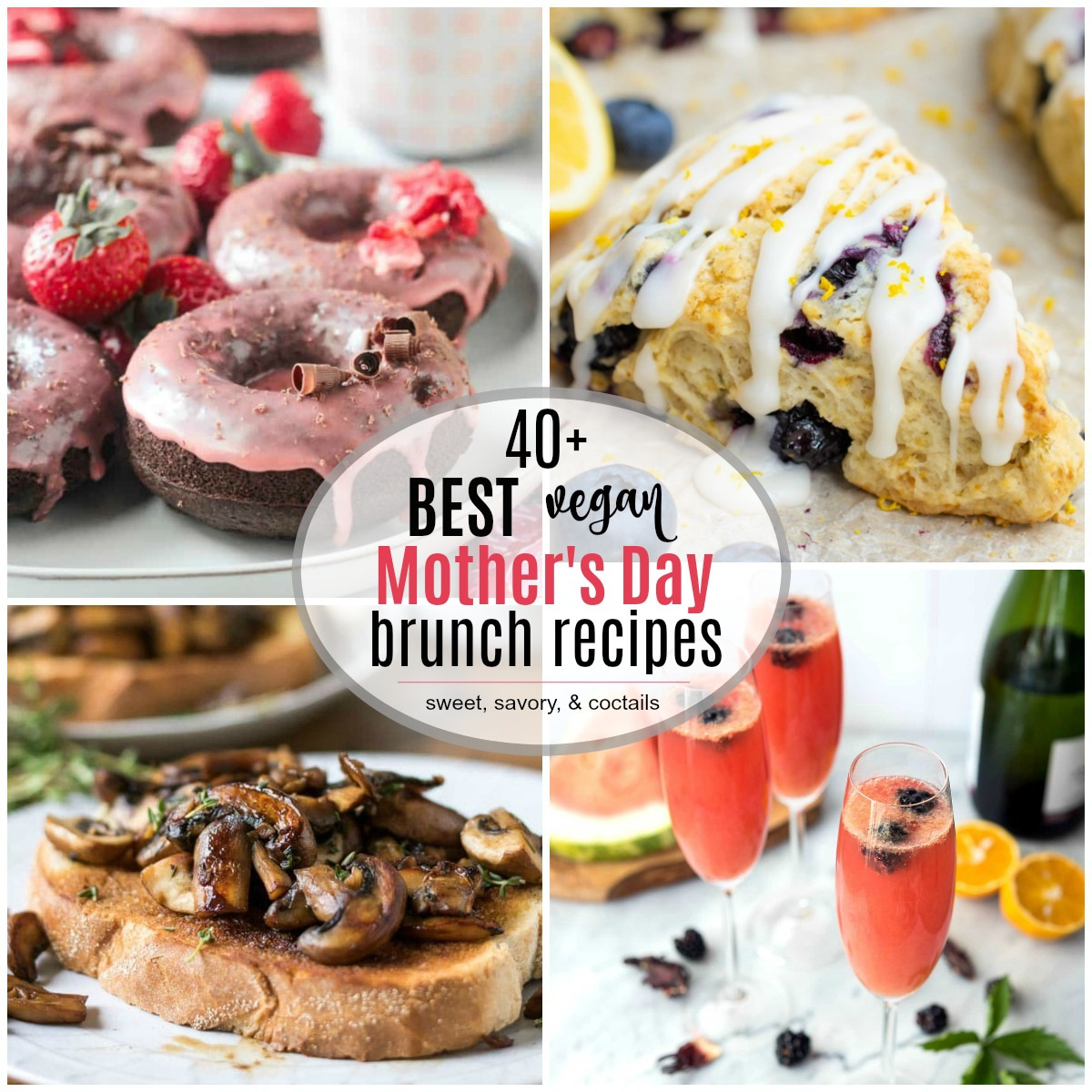 A collage of vegan Mother's Day brunch recipes.